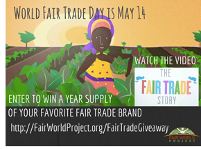 Watch The Fair Trade Story and Enter to Win...