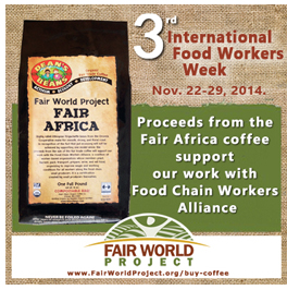 Support Food Chain Worers Alliance with Your Coffee Purchase...