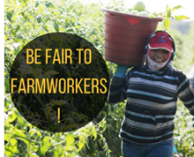 Be Fair to Farmworkers - Take Action