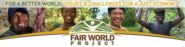 Fair World Project: For A Better World