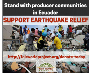 Support Producer Communities in Ecuador - Earthquake Relief